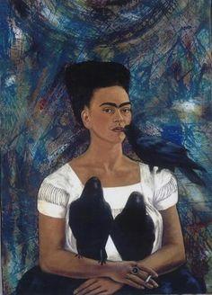 """Frida w/Crows""""Sentir de mi propre douleur la douleur de tous ceux qui souffrent et puiser mon courage dans la nécessité de vivre pour me battre pour eux."""" Frida Kahlo."""