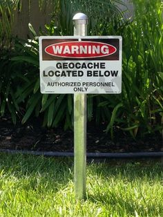 Complete Geocache  Metal Sign Warning Geocache by CachingCousins.  Ever wondered where to get one?  Well here ya go!