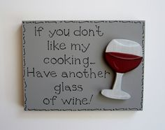 Hand Painted Gray Wooden Wine Sign If you don't by kimgilbert3, $12.00