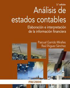 Análisis de estados contables : elaboración e interpretación de la información financiera / Pascual Garrido Miralles, Raúl Íñiguez Sánchez