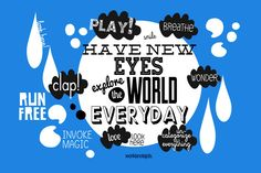 Have New #Eyes Explore The World | #Quote