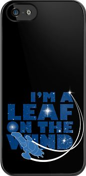 """""""I'm a Leaf on the Wind"""" iPhone & iPod Cases by geekchic tees 