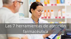 Las 7 herramientas de atención farmacéutica - EVILAF | Escuela Virtual Latinoamericana de Asesoría y Formación Health Education, Health Professional, Saint George, Tools, School