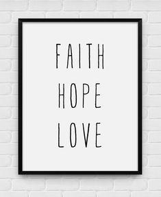 Faith Hope Love  Digital Printable Art door BlackAndWhitePosters