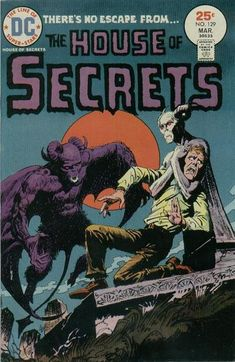 The House of Secrets #129  DC Comics  March 1975  $.25