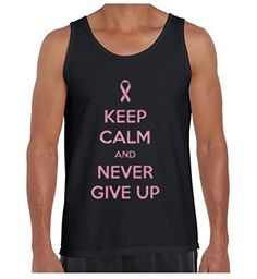07bad6b1636d33 Awkwardstyles Men s Keep Calm And Never Give Up Tank Top Cancer Awareness  Tank S Black