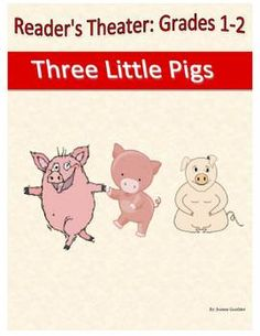 A 4 page, 5 part reader's theatre script for the folk tale Three Little Pigs. The script is written with primary students in mind and contains parts for High Emergent and Transitional readers.