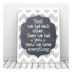 First We Had Each Other Sign First We Had Each by CallMeArtsy, $5.00