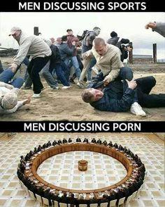 When Men Discuss.. #Discuss, #Funny, #Man, #Porn, #Sports