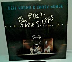 1979 Neil Young & Crazy Horse Rust Never Sleeps LP EX/EX Reprise Records HS 2295 #PopRock