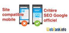 La compatibilité mobile, critère SEO officiel chez Google #SEO #mobile