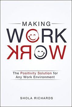 Making Work Work: The Positivity Solution for Any Work En... https://www.amazon.com/dp/1454918721/ref=cm_sw_r_pi_dp_x_C6XAybSBGQ552
