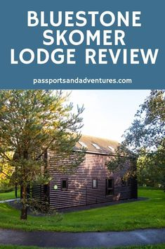 Review of the Skomer Lodge at Bluestone National Park Resort – We were kindly invited to stay in a Skomer Lodge as part of the Bluestone Blogger Programme. Read our review to see what we thought of it and decide whether it would be perfect for your West Wales getaway. #passportsandadventures #bluestone #bluestonewales #bluestonenationalresort #westwales #skomerlodge #lodgeliving #skomer #lodge Family Cruise, Family Travel, Park Resorts, Family Destinations, Travel Reviews, Weekends Away, City Break, Family Adventure, Disney Vacations