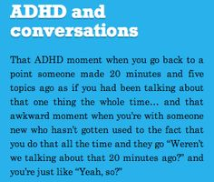 inattentive ADHD. This quote courtesy of Pinstamatic