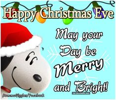 Christmas Eve Images, Christmas Quotes For Friends, Merry Christmas Eve, Snoopy Christmas, Charlie Brown Christmas, 1st Christmas, Christmas Holidays, Christmas Decorations, Charlie Brown Cartoon