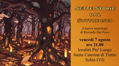 "Nuovo monologo: ""Sette storie dal sottobosco"""