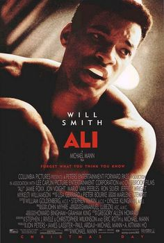 Ali movie poster. I'll watch any movie about Muhammad Ali and most any by Michael Mann.