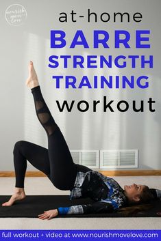 Barre Strong At Home Barre Strength Training Workout | Posted By: AdvancedWeightLossTips.com