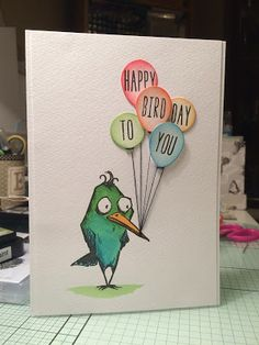 Craft-E-Place: Birthday Bird ... Crazy Bird, Crazy Dog, Crazy Cats, Crazy Animals, Birthday Greeting Cards, Birthday Cards For Him, Dog Cards, Bird Cards, Tim Holtz Stamps