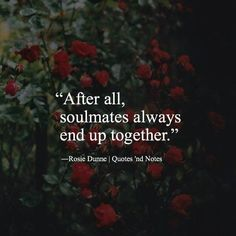 Soulmate And Love Quotes: Soulmate And Love Quotes: Love quote : Soulmate Quotes : After all soulmates alw. Soulmate And Love Quotes: Soulmate And Love Quotes: Love quote : Soulmate Quotes : After all soulmates alw Now Quotes, Quotes To Live By, Life Quotes, Time Will Tell Quotes, Someday Quotes, Best Quotes Of All Time, The Words, Soul Mate Love, Soul Mates