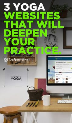 3 Yoga Websites That Will Deepen Your Practice