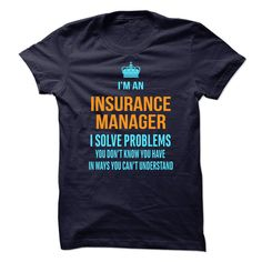Insurance Manager T-Shirts, Hoodies. BUY IT NOW ==► https://www.sunfrog.com/No-Category/Insurance-Manager.html?41382