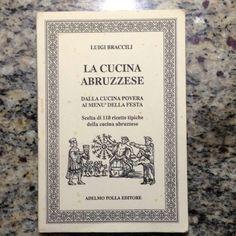 La Cucina Abruzzese!