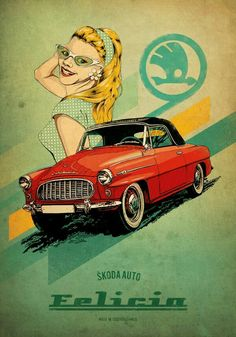 Škoda Felicia Skoda Auto Made in Czechoslovakia Classic Motors, Classic Cars, Vintage Ads, Vintage Posters, Automobile, Moto Car, Ad Car, Cabriolet, Car Posters