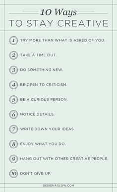 10 ways to stay creative//