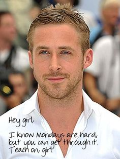 hey girl ryan gosling - Google Search
