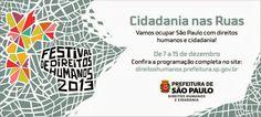 Relevância 2 - Linguagem Festival de Direitos Humanos, cidadania nas ruas.  Participação diretamente conectada com o fator cidade.