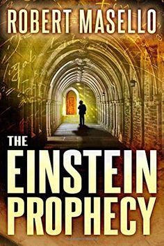 Download The Einstein Prophecy by Robert Masello PDF, ePub Free