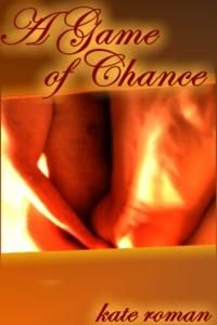 A Game of Chance by Kate Roman