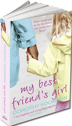 My best friend's girl by Dorothy Koomson - one of the best books ever...