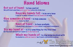 Idioms - Hands - The English Bug