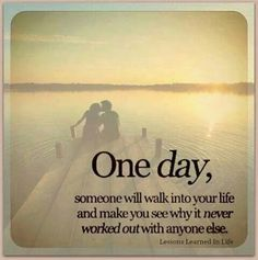 One day .....