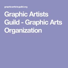 Trademark, Copyright, and Related Legalities -Graphic Artists Guild - Graphic Arts Organization