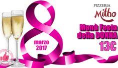 Menù Festa Della Donna - Pizzeria Mitho http://affariok.blogspot.it/