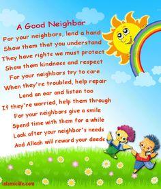 Kindness Towards The Neighbours Poem Islamic Rhymes, Poems About School, Islamic Studies, Good Neighbor, Activities For Kids, Preschool Ideas, Nursery Rhymes, Good People, Poetry