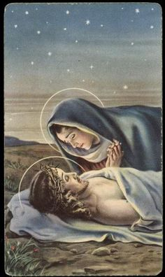 Our Blessed mother gazing at the body of her son Jesus. He who died willingly for our sins so that we may live. What anguish must have pierced her heart. Have mercy on us O Lord. Have mercy on us!