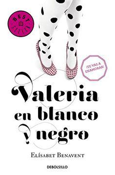 Valeria En Blanco Y Negro - Elisabet Benavent (8 mayo 2016; 5'5)