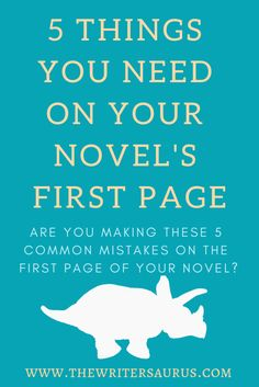 Friday 5: 5 Things You Need on the First Page of Your Novel – The Writersaurus Creative Writing Tips, Book Writing Tips, Writing Words, Fiction Writing, Writing Quotes, Writing Resources, Writing Prompts, Writing A Novel, Sentence Writing