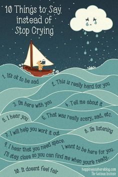 10 Things to say instead of 'Stop Crying':