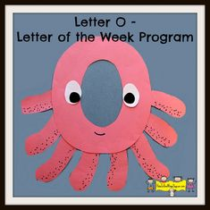 Free Letter of the Week Program- Letter O