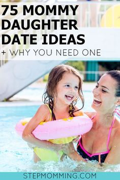 75 Mommy Daughter Date Ideas and Why You Need One | Mommy Daughter Day | Mom Daughter Bonding Time