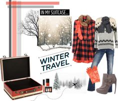"""Winter Travel"" by annmarie0697 on Polyvore"
