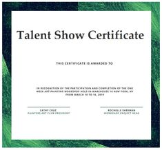 Talent show certificate templates are official samples which attest a certain kind of talent which is displayed at an official event and which is unique and as per standard of organizing committee. Certificate Format, Certificate Templates, Templates Printable Free, Word Templates, Organizing Committee, Painting Workshop, Talent Show, Pdf, Words