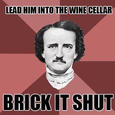 oh Edgar Allan Poe, I heart you a lot. <3
