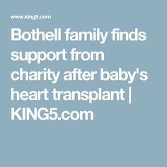 Bothell family finds support from charity after baby's heart transplant | KING5.com