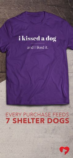 Are you GUILTY of this?   **Every purchase feeds 7 shelter dogs!